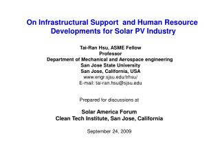 On Infrastructural Support  and Human Resource  Developments for Solar PV Industry