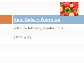 Hon. Calc. – Warm Up
