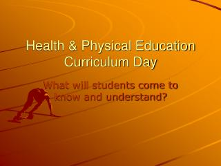 Health & Physical Education Curriculum Day