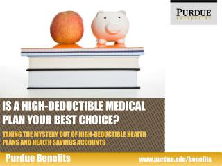 IS a high-deductible medical plan your best choice?