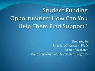 Student  Funding Opportunities: How Can You Help Them Find Support?