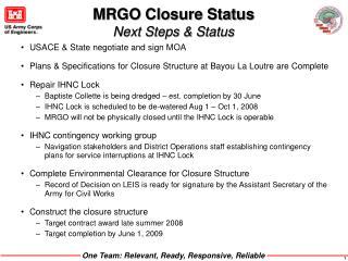 MRGO Closure Status  Next Steps & Status