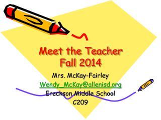 Meet the Teacher Fall 2014