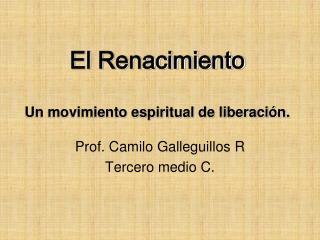 El Renacimiento  Un movimiento espiritual de liberaci n.