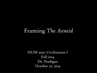 Framing  The Aeneid