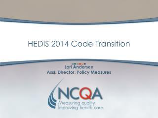 Lori Andersen Asst. Director, Policy Measures