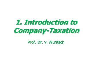 1.  Introduction to Company-Taxation