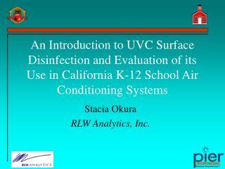 Stacia Okura RLW Analytics, Inc.