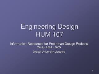 Engineering Design HUM 107
