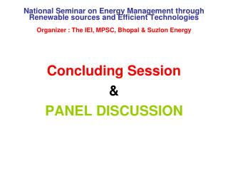 Concluding Session  & PANEL DISCUSSION