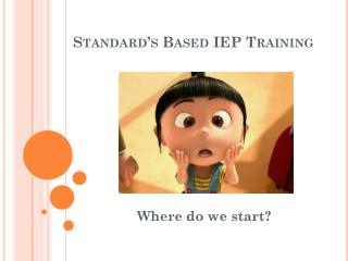 Standard's Based IEP Training