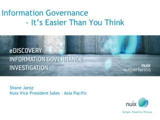 Shane Jansz Nuix Vice President Sales – Asia Pacific
