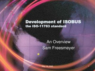 Development of ISOBUS  the ISO-11783 standard