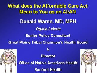 What does the Affordable Care Act Mean to You as an AI/AN