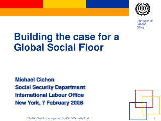 Building the case for a Global  S ocial  F loor
