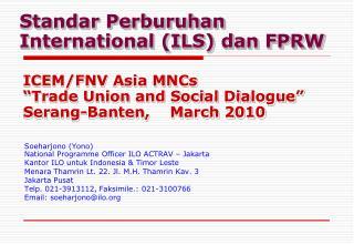 Standar Perburuhan International (ILS) dan FPRW