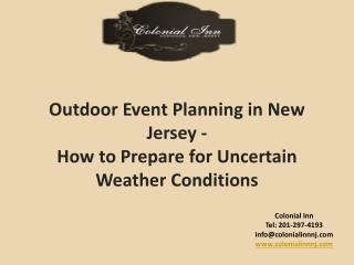 Outdoor Event  Planning in New Jersey -  How  to  Prepare  for  Uncertain Weather Conditions