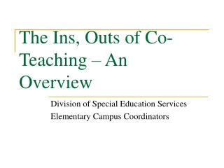 The Ins, Outs of Co-Teaching – An Overview