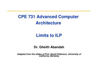 CPE 731 Advanced Computer Architecture  Limits to ILP