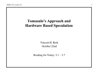 Tomasulo's Approach and Hardware Based Speculation