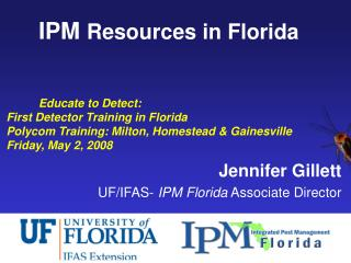 IPM  Resources in Florida  Educate to Detect:  First Detector Training in Florida