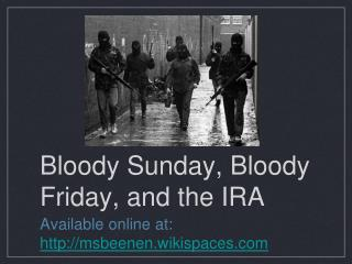 Bloody Sunday, Bloody Friday, and the IRA