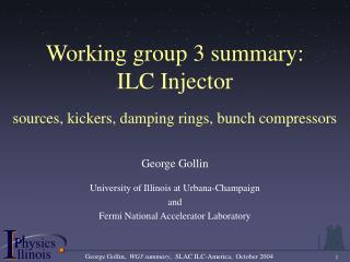 Working group 3 summary:  ILC Injector sources, kickers, damping rings, bunch compressors