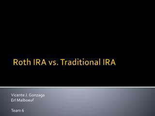 Roth IRA vs. Traditional IRA