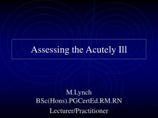 Assessing the Acutely Ill