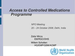 Access to Controlled Medications Programme