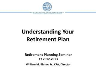 Understanding Your Retirement Plan
