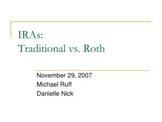 IRAs: Traditional vs. Roth