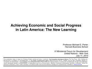 Achieving Economic and Social Progress  in  Latin  America: The New Learning