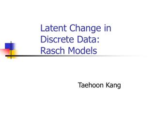 Latent Change in Discrete Data:  Rasch Models