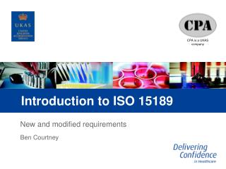 Introduction to ISO 15189
