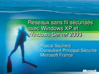 R seaux sans fil s curis s avec Windows XP et Windows Server 2003