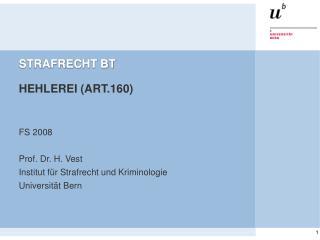 STRAFRECHT BT   HEHLEREI ART.160