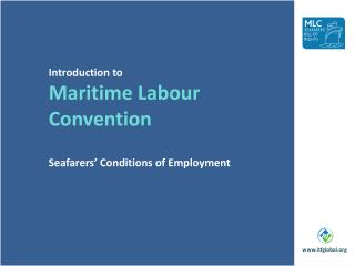 Introduction to Maritime Labour Convention