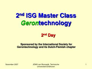 2 nd  ISG Master Class  Geron technology