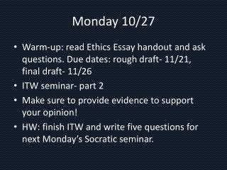 Monday 10/27