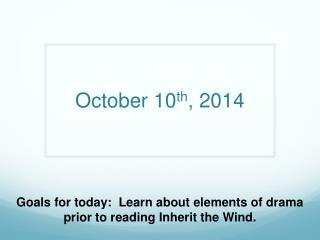 October 10 th , 2014