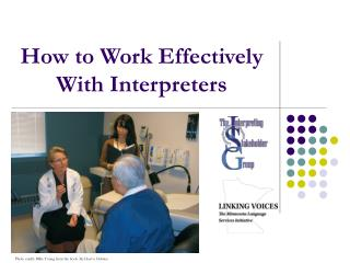 How to Work Effectively With Interpreters
