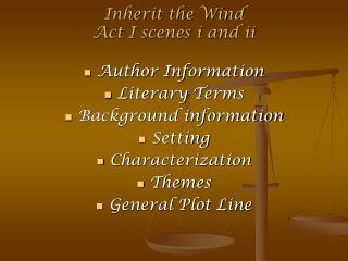 Inherit the Wind  Act I scenes i and ii