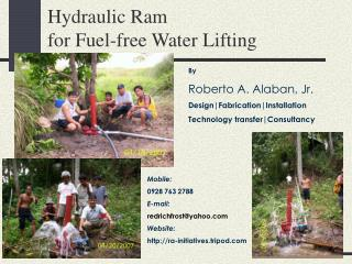 Hydraulic Ram                                for Fuel-free Water Lifting
