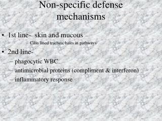 Non-specific defense mechanisms