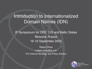 Introduction to Internationalized Domain Names (IDN)