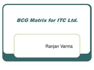 BCG Matrix for ITC Ltd.