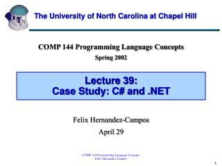 Lecture 39:  Case Study: C# and .NET