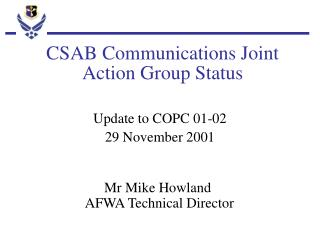 CSAB Communications Joint Action Group Status