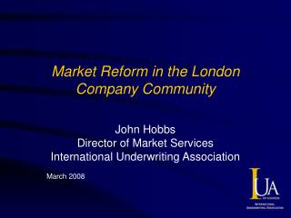 Market Reform in the London Company Community